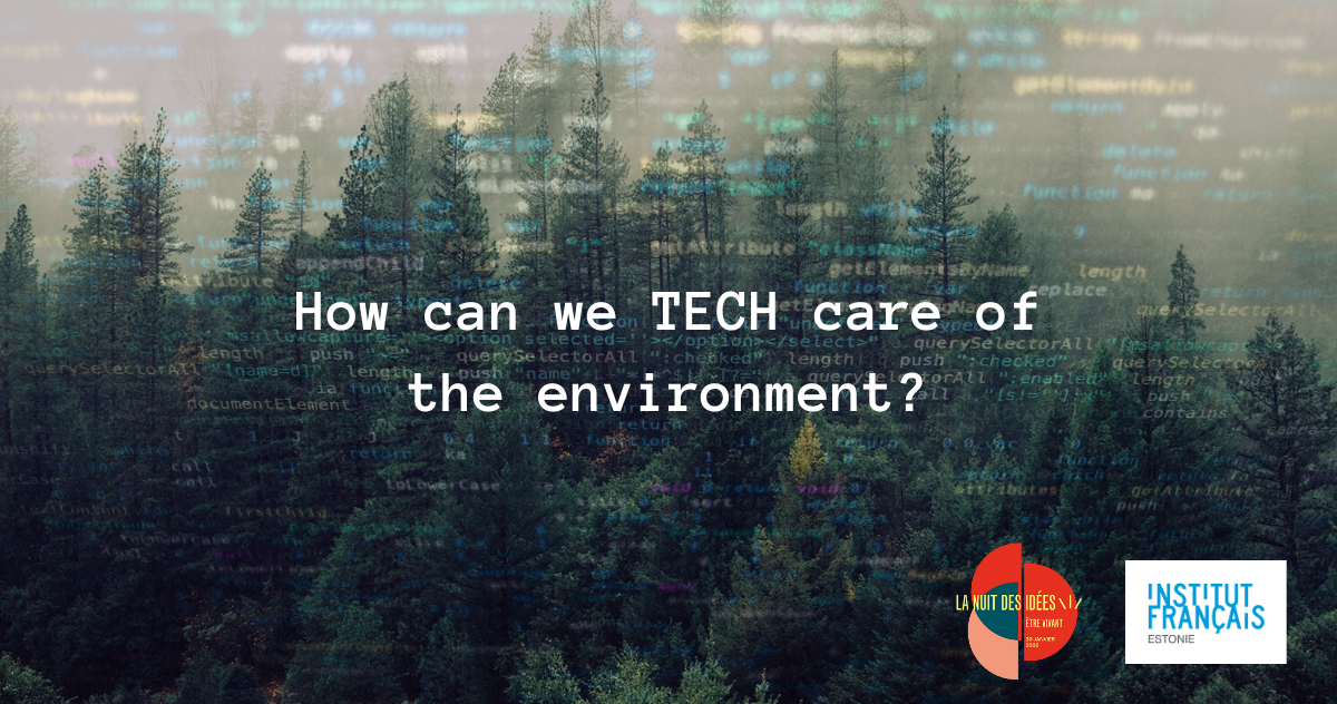 How can we TECH care of the environment?