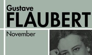 "Gustave Flaubert ""November"""